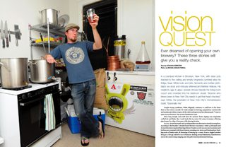 Vision Quest: Homebrewers Living the Dream