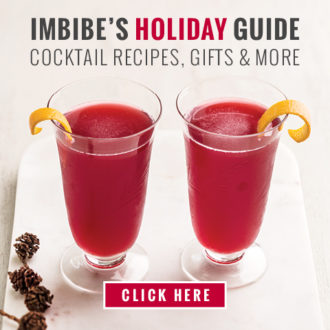 Imbibe's Holiday Guide: Cocktail Recipes, Gifts & More