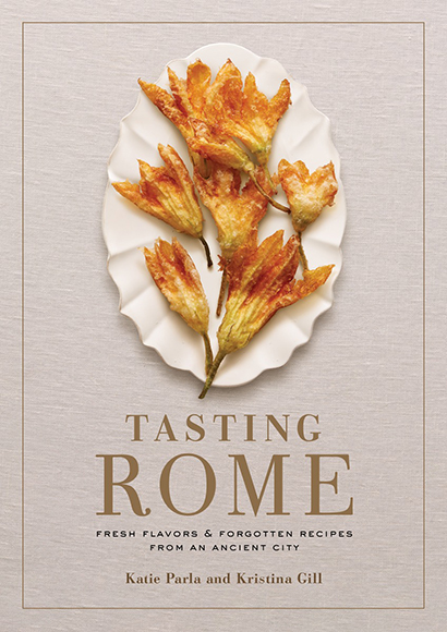 Tasting Rome by Katie Parla, $19.70