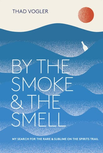 thad-vogler-by-the-smoke-and-the-smell-book-cover-vertical-web