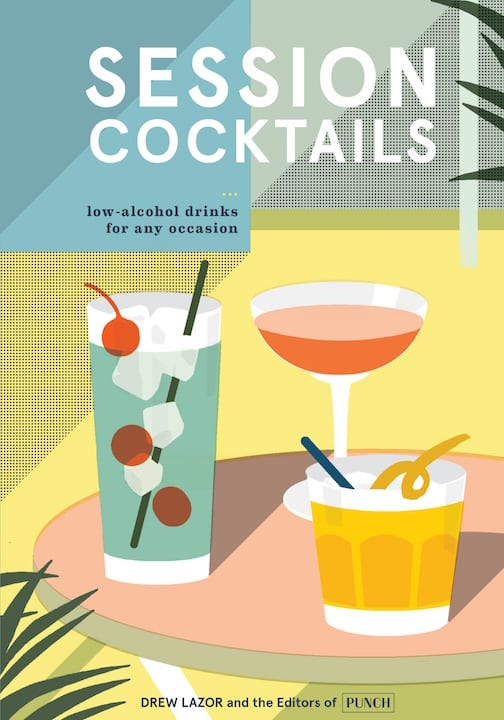 session-cocktails-drew-lazor-spring-books