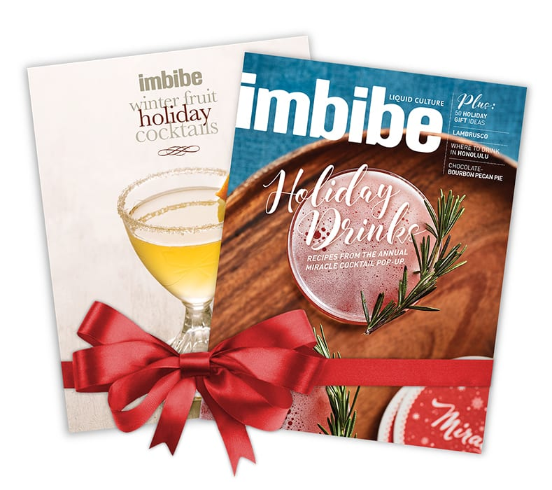 Imbibe Gift Subscription. |  $18 each (regularly $22)! Plus, when you subscribe, you'll get a free download of holiday cocktail recipes. Click here for details.