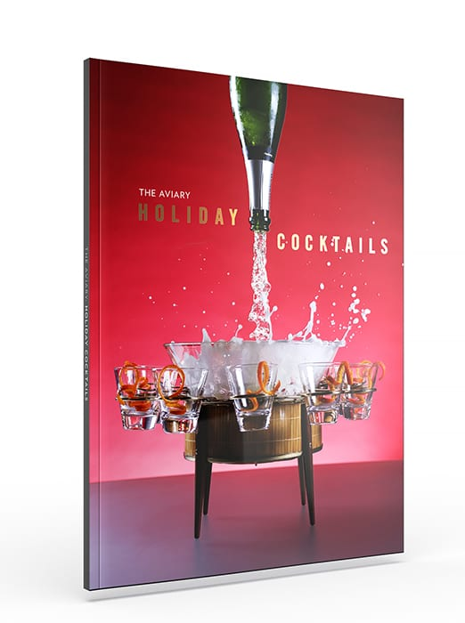 The Aviary Holiday Cocktails Book. | $25, theaviarybook.com